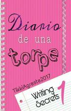 Diario de una Torpe by TikkiAgreste2017
