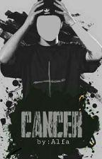 CANCER by DJAlfa1111