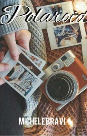 Polaroid | Michele Bravi | [IN REVISIONE]