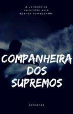 Companheira dos Supremos by SenseTae
