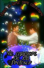 ME ENAMORE DE MI PROFESOR  by Ryukolove