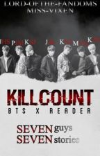 KILL COUNT ; bts x reader by Lord-ofthe-Fandoms