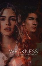 Weakness [YAMIRO] by myqueenischiara
