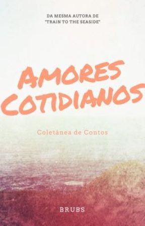 Amores Cotidianos by Onlybrubs