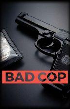 Bad Cop ▪Riren▪ by RirenPourLaVie
