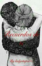 Recuerdos De Ti  by ladystupid15