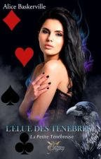 ♦~L'élue Des Ténèbres~♦ Tome 1 - Possession (Wattys2018) by BrainlessShadow