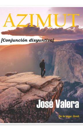 Antes del Azimut. by JosValera