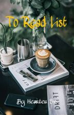 To Read List by HearteuSp