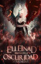 Elleinad: Dueña de la oscuridad by StarDreak