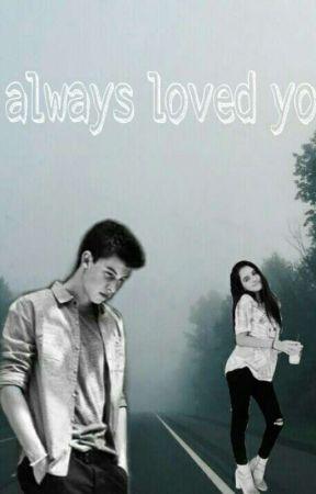 I Always Loved You •S.M• by VillalpandoChamorro