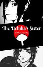 The Uchiha's Sister    Book One by Miwa_Uchiha
