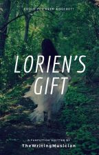 Lorien's Gift by thewritingmusician