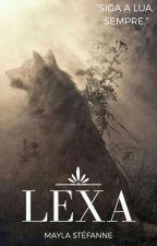 Lexa a exilada by Mayla_Loba
