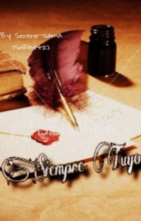 Siempre tuyo by Serene-sama