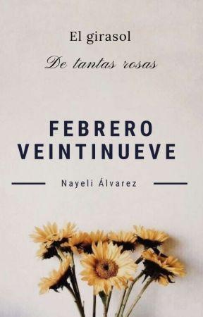 Febrero Veintinueve  by NayeliAlvarezGonzale