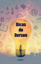 Dicas do Derson by dersonkruz