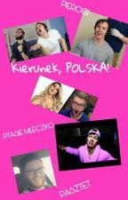 Kierunek, POLSKA! by _Aikoo_
