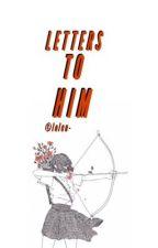 LETTERS TO HIM • JJK by boyfriend-jin