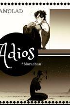 Adiós. by Morachan_Sunako
