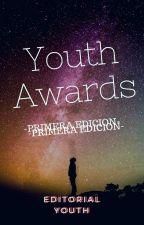 YOUTH AWARDS {Inscripciones Abiertas} by EditorialYouth