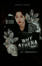 Why Athena by aphrodaity