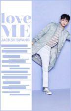 Love Me  by jacks_hiswang