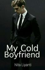 My Cold Boyfriend by Nitaaliyanti