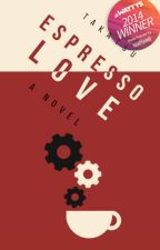 Espresso Love (A Dystopian Japan Novel) #Wattys2014 by takatsu
