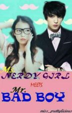 😍MS NERDY GIRL MEETS MR BADBOY😍 by LovelyMonges