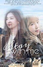 Stay With Me by choqnlate_min