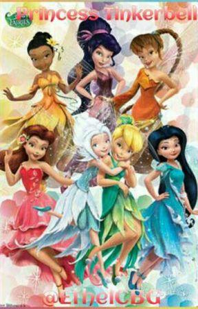 Princess Tinkerbell - Chapter 1 - Wattpad