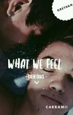 What We feel. by CarRamii