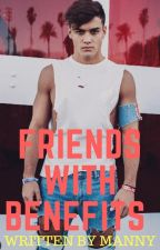 Friends with benefits(Grayson Bailey Dolan) by GrethanFangirl