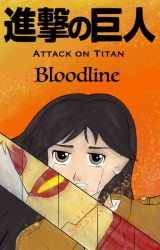 Attack on Titan: Bloodline by astinbryson