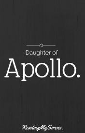 Daughter Of Apollo. (GirlxGirl.) by ReadingMySirens