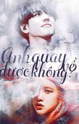Đọc truyện • yugchae • anh quay về được không ?