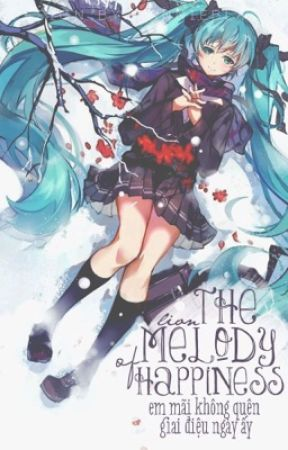 [Fanfic Milen] The melody of happiness by __Angeline__