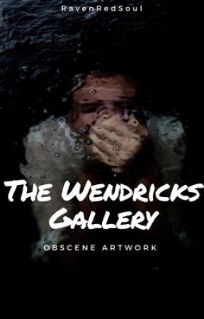 The Wendricks Gallery by RavenRedSoul