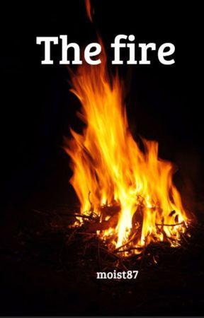 The fire by moist87