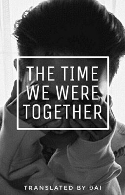 The Time We Were Together