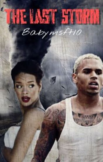 The Last Storm| Chris Brown