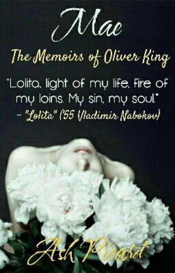 Mae; The Memoirs of Oliver King
