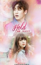 Hold Me Tight [JEON JUNGKOOK] by Chochokookie