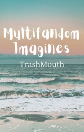 MULTI-FANDOM BOOK: PREFERENCES, IMAGINES, AND MORE... by _Negative_