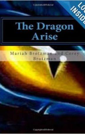 The Dragon Awakening by MariahBrotzman