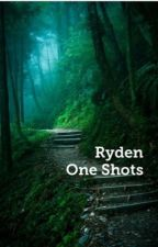 Ryden One Shots by IzzyMay1