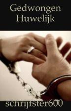 Gedwongen Huwelijk by schrijfster600