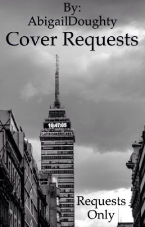 Cover Requests by AbigailDoughty