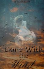 Gone With the Wind (A Remus Lupin's Daughter Story) by SoCcErChIcK33